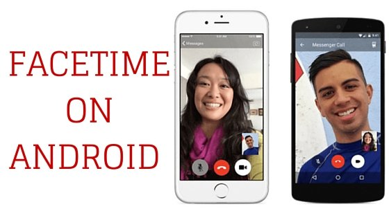 facetime for android letmehack